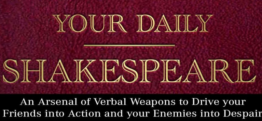 Your Daily Shakespeare – by Jimmy Moglia