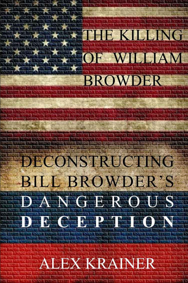 Update – Killing of William Browder: Bill Browder's Dangerous Deception – review by The Saker