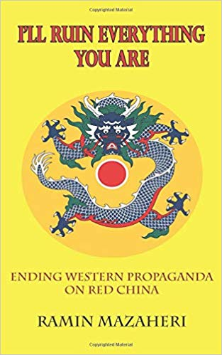 Ramin Mazaheri announces his new book: I'll Ruin Everything You Are: Ending Western Propaganda on Red China